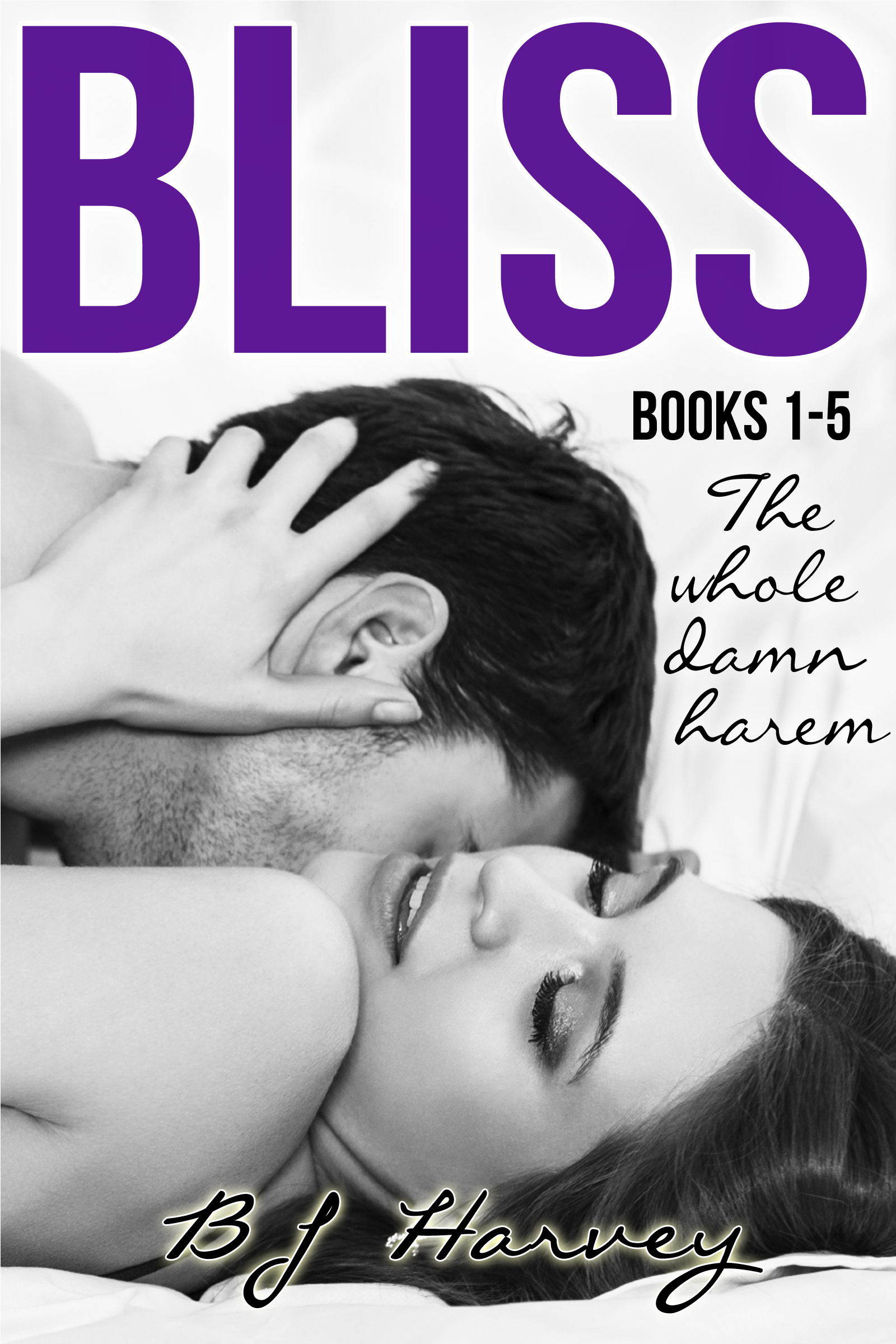 Bliss Series Boxed Set: The Whole Damn Harem (Bliss, #0)  by  B.J. Harvey