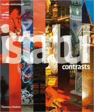 Istanbul Contrasts  by  Elif Shafak