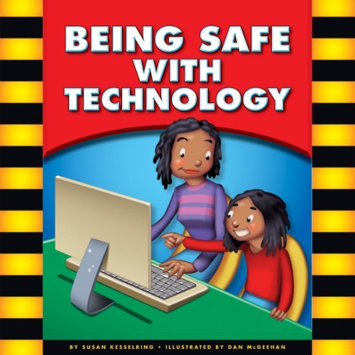 Being Safe with Technology Susan Kesselring