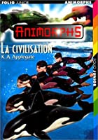 La Civilisation (Animorphs, #36)
