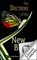 The Doctrine of the New Birth