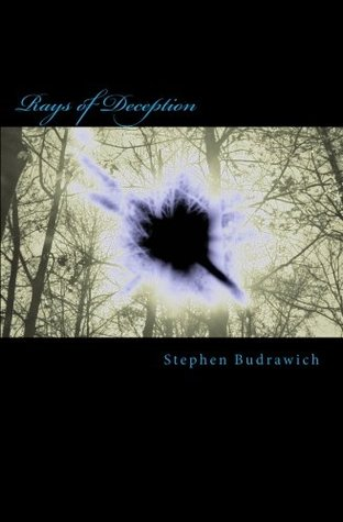 Rays of Deception (Twist of fate Book 1)  by  Stephen Budrawich