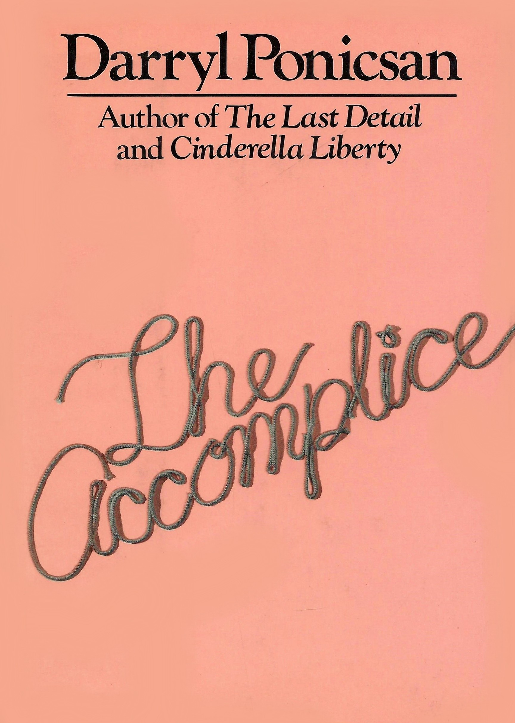 The Accomplice  by  Darryl Ponicsan