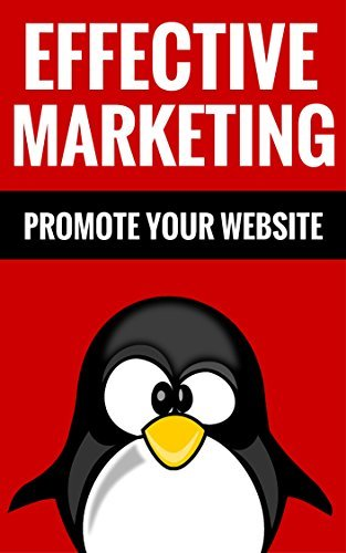 Effective Marketing - Promote Your Website: How To Make Easy Money From Home Edwin Myers And Jill Tucker