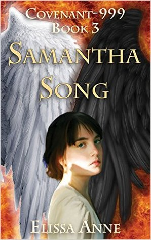 Samantha Song (Covenant-999 #3)  by  Elissa Anne