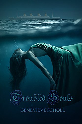 Troubled Souls  by  Genevieve Scholl