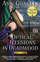 Optical Delusions in Deadwood (Deadwood Humorous Mystery) (Volume 2)