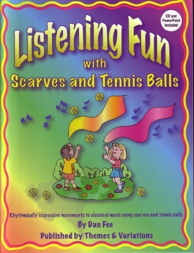 Listening Fun with Scarves and Tennis Balls Dan Fee