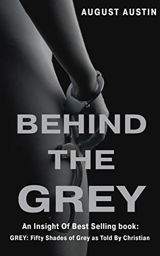 Behind The Grey  by  August Austin