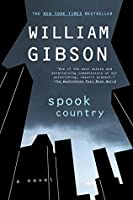 Spook Country (Bigend Trilogy, #2)