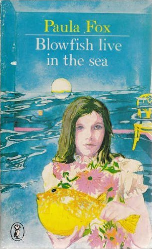 Blowfish Live In The Sea Paula Fox