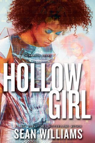 Hollowgirl (Twinmaker #3)  by  Sean Williams