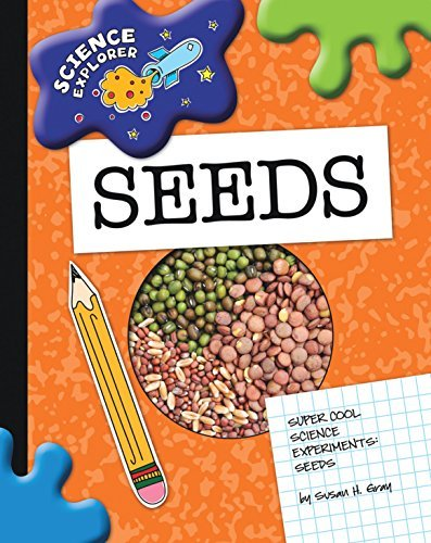 Seeds  by  Susan H. Gray