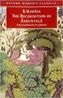 The Recognition of 'Sakuntala: A Play in Seven Acts