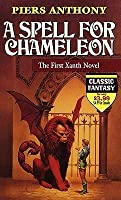 A Spell for Chameleon (Xanth, #1)