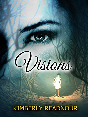 Visions (The Mystical Encounter #1)  by  Kimberly Readnour