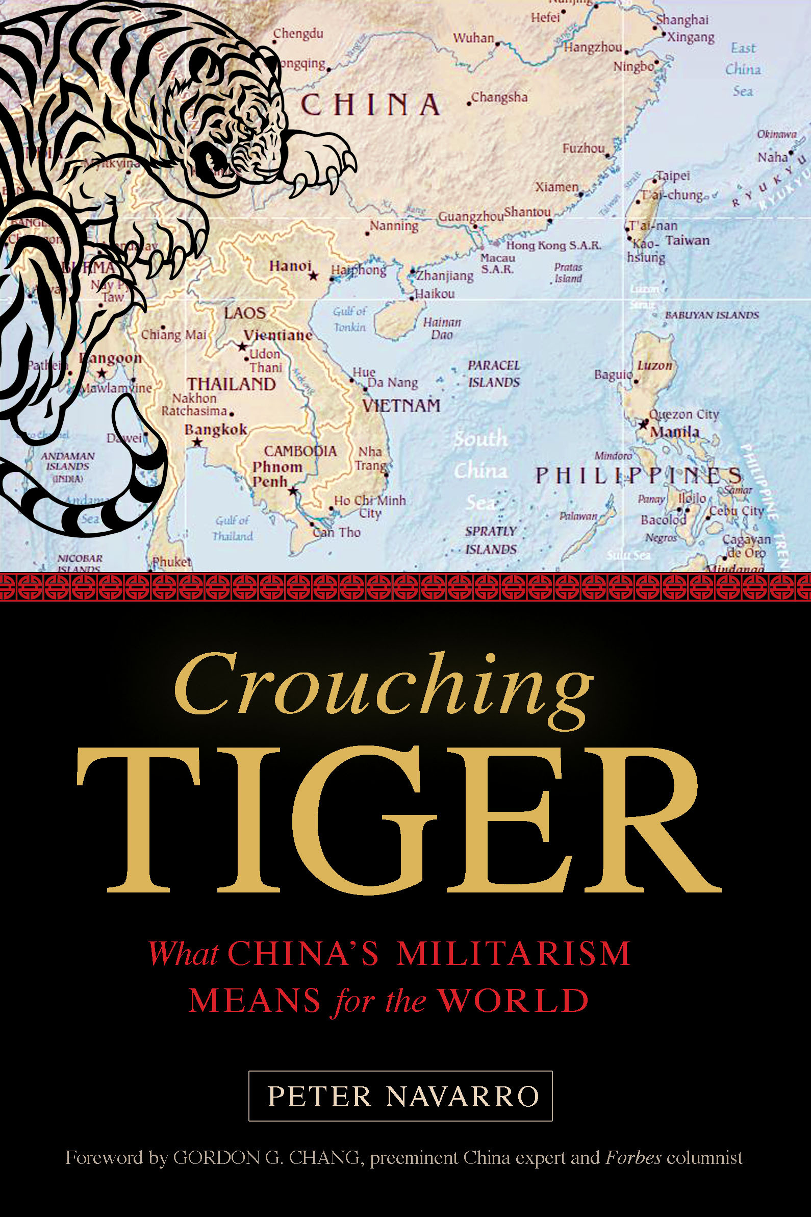 Crouching Tiger: What Chinas Militarism Means for the World  by  Peter Navarro