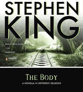 The Body: Fall from Innocence (Different Seasons, #3) Stephen King