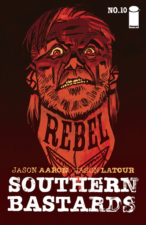 Southern Bastards #10  by  Jason Aaron