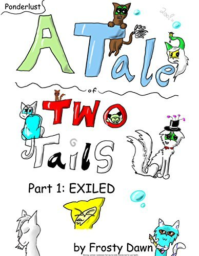 Exiled (A Tail of Two Tails Book 1) Frosty Dawn