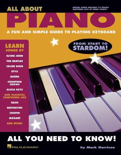 All About Piano: A Fun and Simple Guide to Playing Piano  by  Mark Harrison