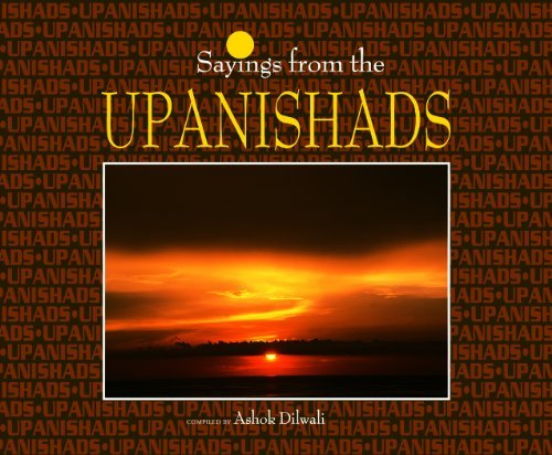 Saying from the Upanishads Ashok Dilwali