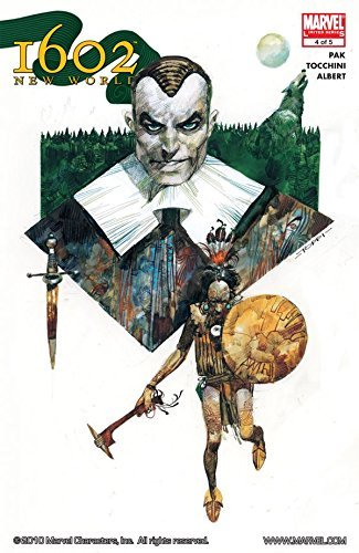 Marvel 1602 #4: New World (Marvel 1602: The New World) Greg Pak