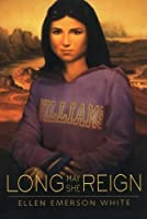 Long May She Reign (The President's Daughter, #4)