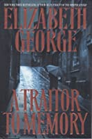 A Traitor to Memory (Inspector Lynley #11)
