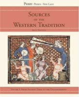 Sources of the Western Tradition, Volume 1: From Ancient Times to the Enlightenment