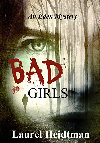 Bad Girls  by  Laurel Heidtman