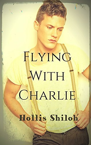 Flying With Charlie  by  Hollis Shiloh
