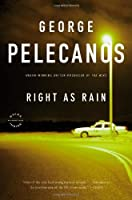 Right As Rain: A Derek Strange Novel