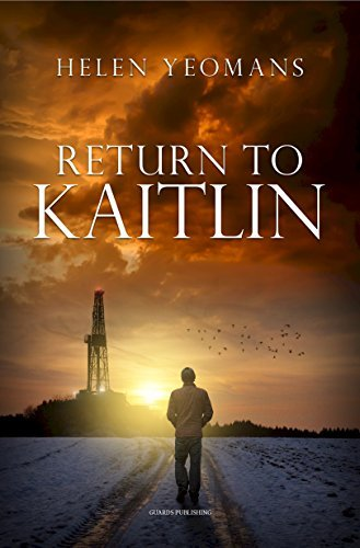 Return to Kaitlin  by  Helen Yeomans