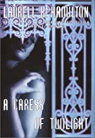 A Caress of Twilight (Merry Gentry, #2)