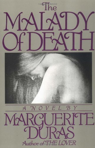 The Malady of Death Marguerite Duras