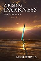A Rising Darkness (The Hand of Justice Book 1)