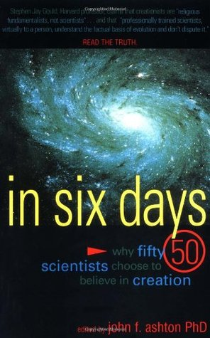 On the Seventh Day: 40 Scientists and Academics Explain Why They Believe in God John F. Ashton