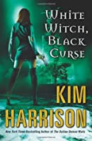 White Witch, Black Curse (The Hollows, #7)