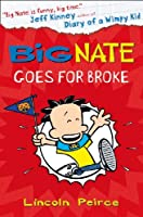 Big Nate Goes for Broke (US edition) (Big Nate, Book 4)