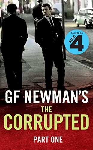 The Corrupted Part One: Part One  by  G.F. Newman