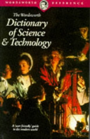 The Wordsworth Dictionary Of Science And Technology  by  Wordsworth Editions