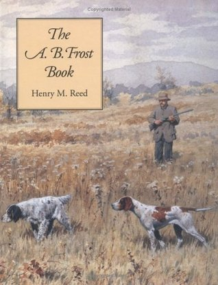 A.B. Frost Book, The Henry M. Reed