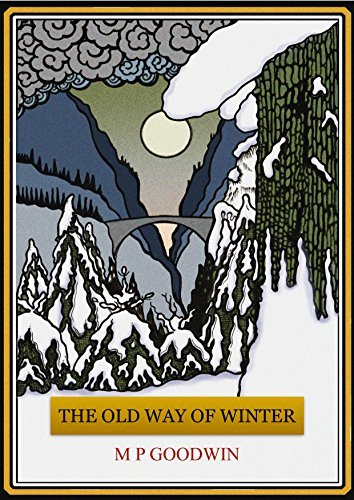 The Old Way Of Winter (The Nimedian Ways Book 1) Michael Patrick Goodwin