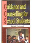 Guidance And Counselling For School Students  by  Ramesh Chaturvedi
