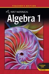 Holt McDougal Algebra 1, Teachers Edition / Common Core Edition  by  Edward B. Burger