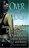 Over The Moon (Mageverse #3.5)