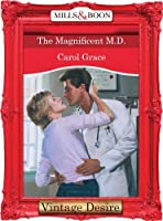 The Magnificent M.D. (Mills & Boon Desire)