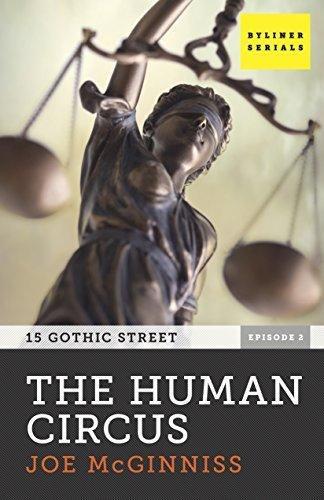 The Human Circus: 15 Gothic Street, Episode 2  by  Joe McGinniss