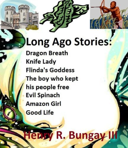Long Ago Stories  by  Henry Bungay